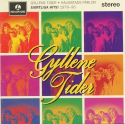Gyllene Tider - Ljudet av ett annat hjärta (7