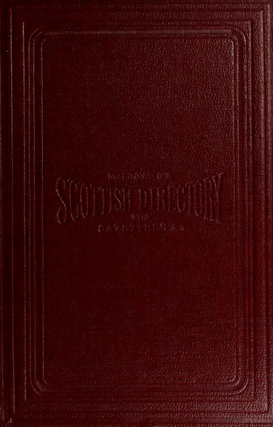 Macdonald's Scottish directory and gazetteer by