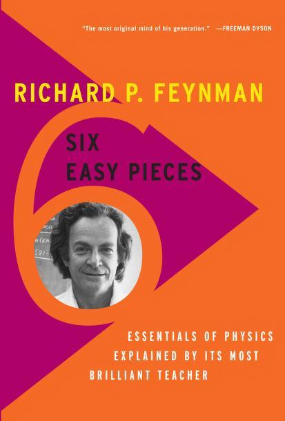 Six easy pieces by Richard Phillips Feynman